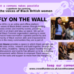 No Fly On The Wall - a platform for centring the voices of Black British Women