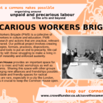 Precarious Workers Brigade - organising around unpaid and precarious labour in the arts and beyond